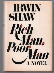 <cite>Rich Man, Poor Man</cite>, first edition