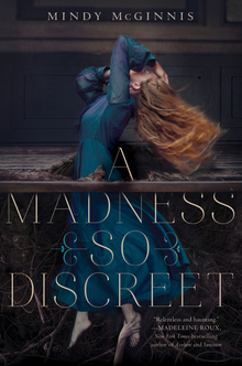 <cite>A Madness So Discreet</cite> by Mindy McGinnis