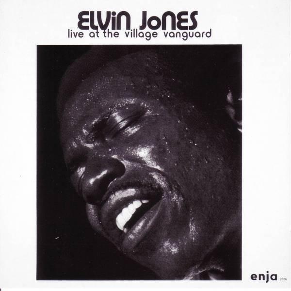 Live at the Village Vanguard by Elvin Jones 2