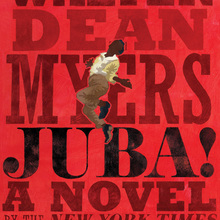 <cite>Juba!</cite> by Walter Dean Myers