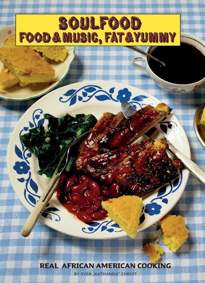Soulfood – Food & Music, Fat & Yummy 1
