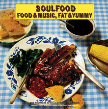 <cite>Soulfood – Food &amp; Music, Fat &amp; Yummy </cite>album art
