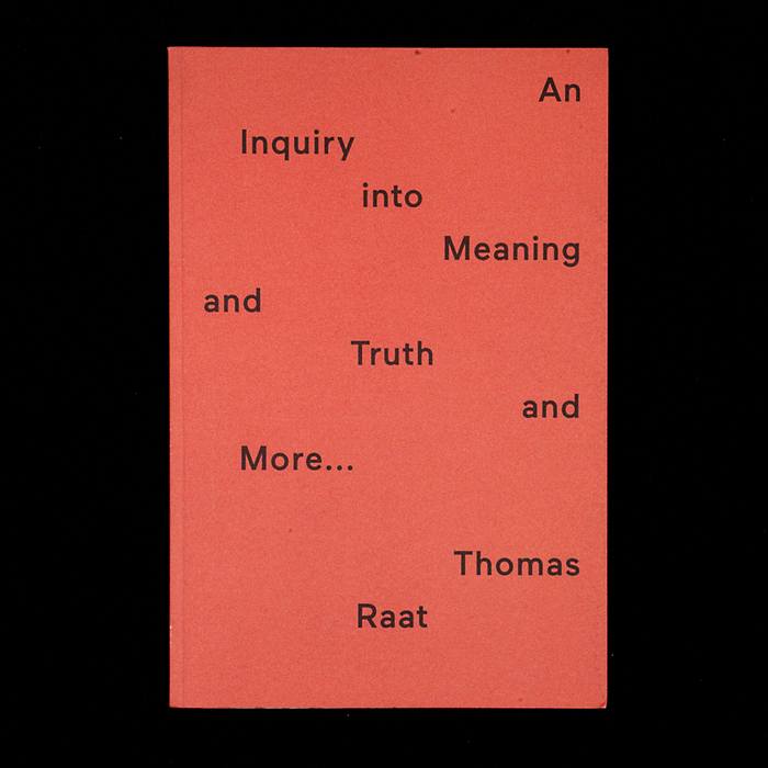 An Inquiry into Meaning and Truth 1