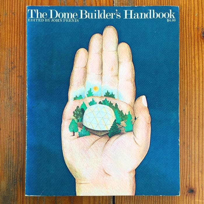 The Dome Builder's Handbook 1