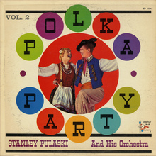 "Stanley Pulaski And His Orchestra – <cite>Polka Party Vol.</cite><span class=""nbsp"">&nbsp;</span><cite>2</cite>"