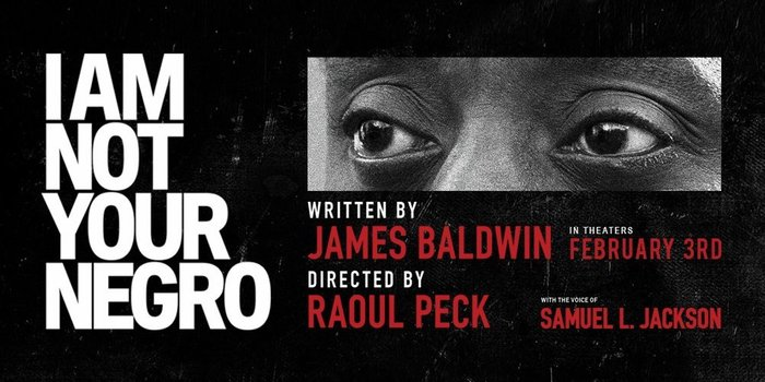 I Am Not Your Negro film promotional material 6