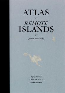 <cite>Atlas of Remote Islands</cite>, Particular Books edition