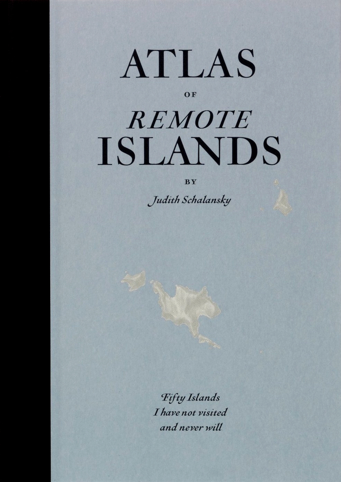 Atlas of Remote Islands, Particular Books edition 1