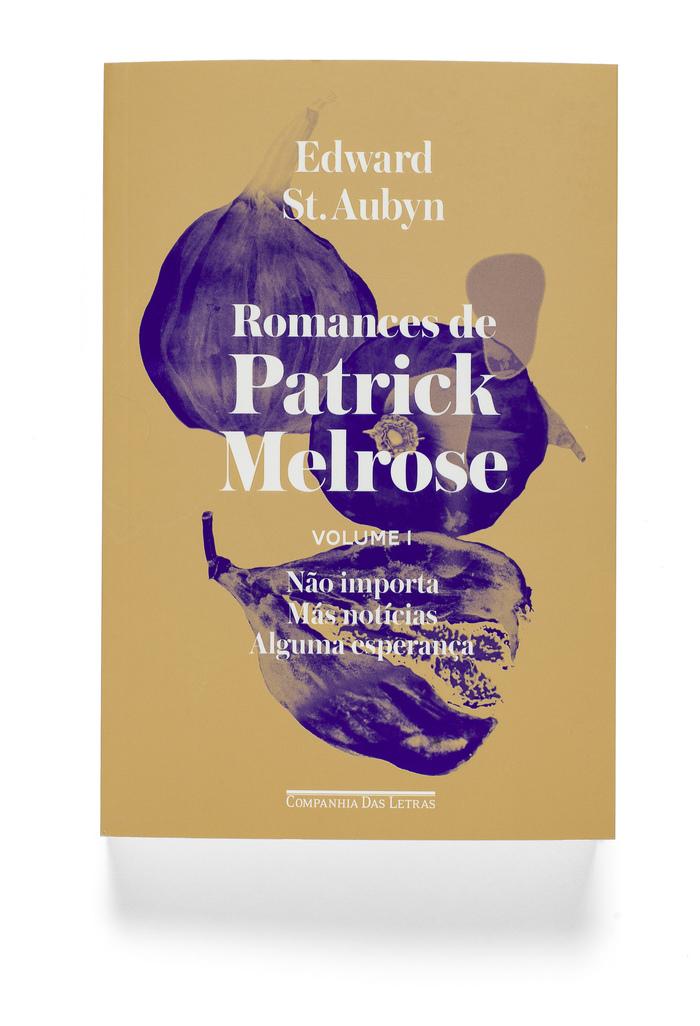 Patrick Melrose by Edward St. Aubyn