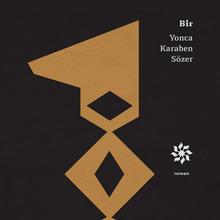 <cite>Bir</cite> by Yonca Karaben Sözer