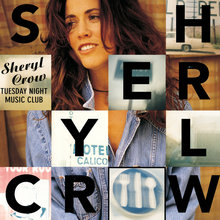 <cite>Tuesday Night Music Club</cite> by Sheryl Crow