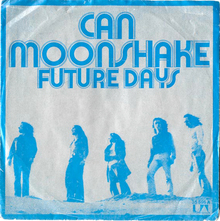 "Can – ""Moonshake"" / ""Future Days"" single cover"