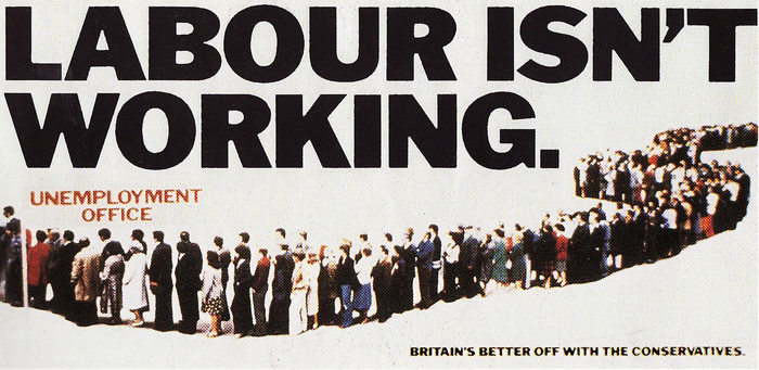 """Labour Isn't Working"", UK Conservative Party poster, 1978 1"