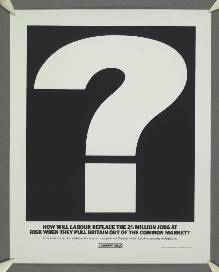 """Labour Isn't Working"", UK Conservative Party poster, 1978 4"