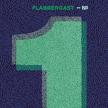 Flabbergast – <cite>EP Nº1</cite>