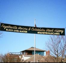 """Fayetteville Honors & Celebrates Black History"" banner"