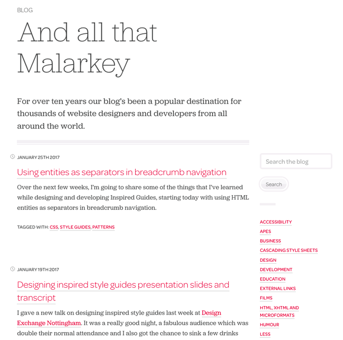 "The studio's blog ""And all that Malarkey"" has become a go-to resource for standards conscious web designers and developers from around the world."