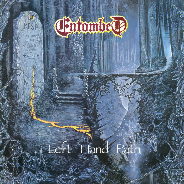 Left Hand Path by Entombed