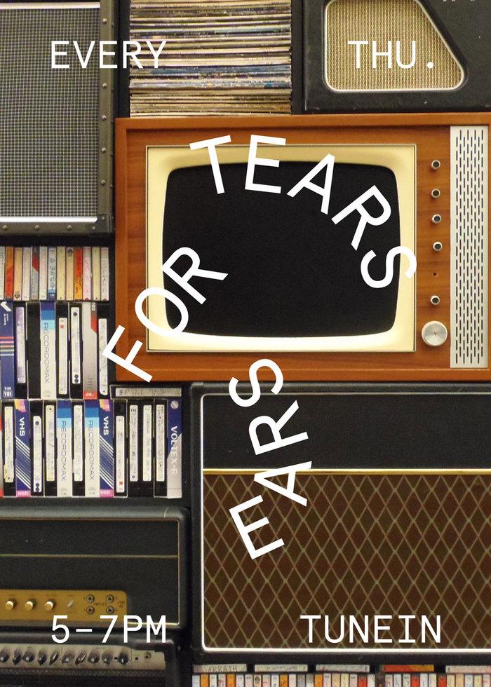 Tears for Ears 6