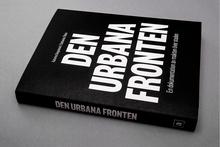 <cite>Den Urbana Fronten</cite> by Katarina Despotovic & Catharina Thörn