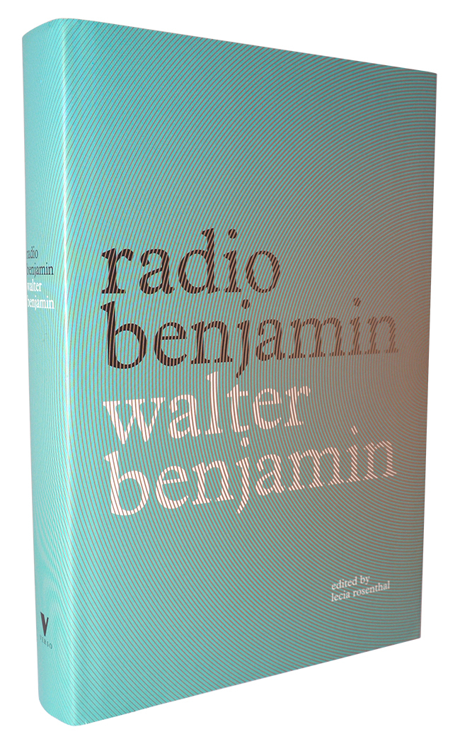 Radio Benjamin by Walter Benjamin 2
