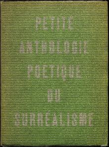 <cite>Petite Anthologie Poétique du Surréalisme </cite>