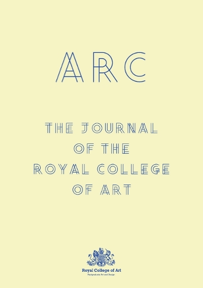 ARC: The Journal of the Royal College of Art 1