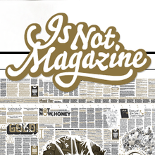<i>Is Not Magazine</i> logo