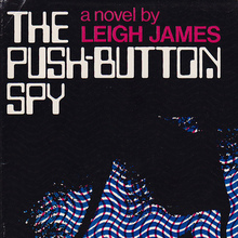 <cite>The Push-Button Spy</cite> by Leigh James