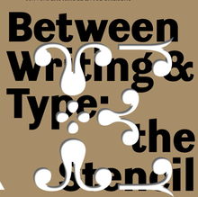 <cite>Between Writing &amp; Type</cite> exhibition