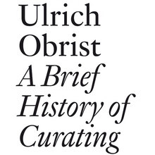 <cite>A Brief History of Curating</cite>