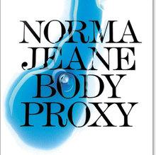 Norma Jeane: Body Proxy