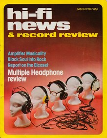 <cite>Hi-Fi News &amp; Record Review</cite>, March 1977