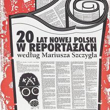 <cite>20 lat nowej Polski w reportażach</cite>