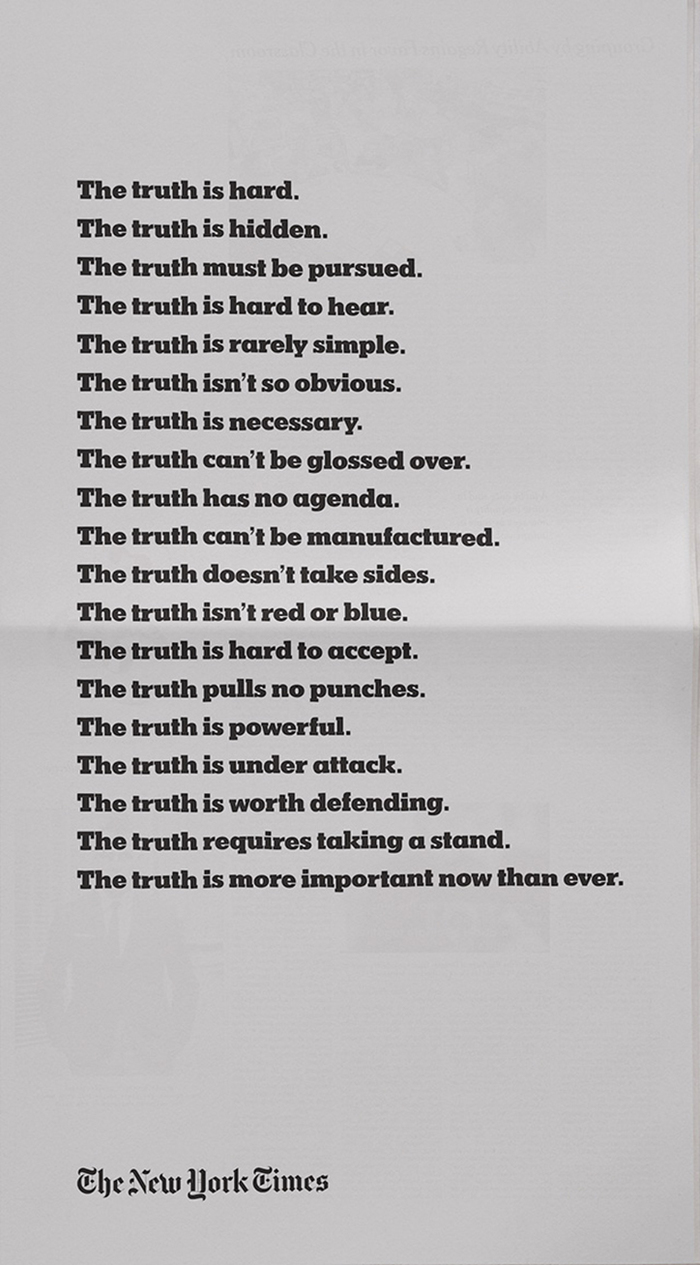 The campaign includes this accompanying print ad appearing in the Times. It is the newspaper's first brand campaign in a decade. More info on Ad Age.