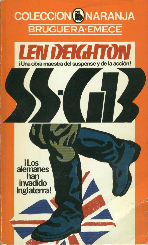 Coleccion Naranja, Bruguera, Barcelona, 1980. Banco has been chosen to approximate the angular SS runes. The illustration shows jackboots (in German: Schaftstiefel) stomping over the Union Jack. This kind of boot gave its name to the derogatory term for the simplified gotisch typefaces that mushroomed in the first years of Nazi Germany.