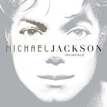 <cite>Invincible</cite> by Michael Jackson