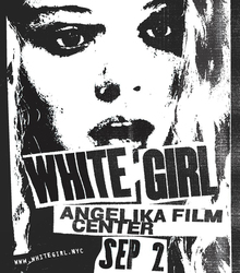 <cite>White Girl</cite> movie graphics