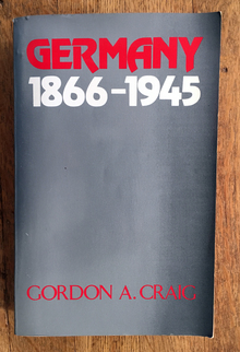 <cite>Germany 1866–1945</cite> by Gordon A. Craig
