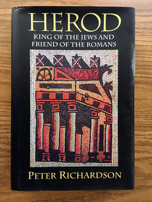 <cite>Herod: King of the Jews and Friend of the Romans</cite>