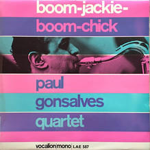 Paul Gonsalves Quartet ‎– <cite>Boom-Jackie-Boom-Chick </cite>