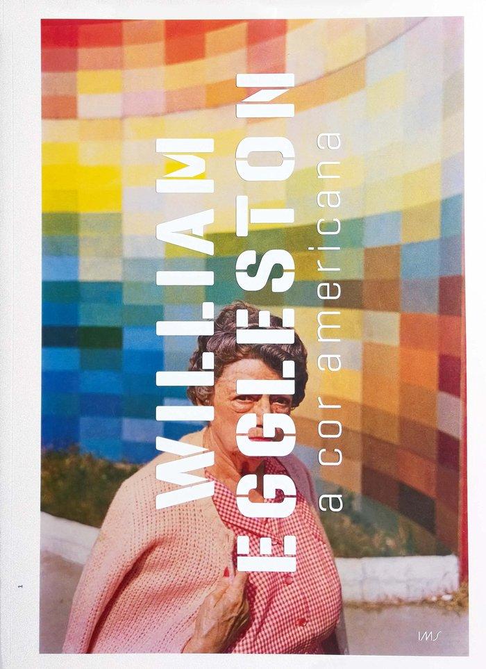 William Eggleston: A Cor Americana 1