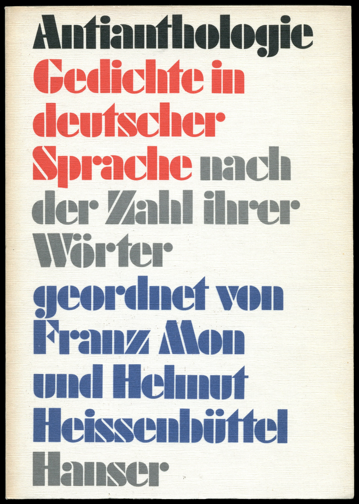 Antianthologie. Gedichte in deutscher Sprache nach der Zahl ihrer Wörter