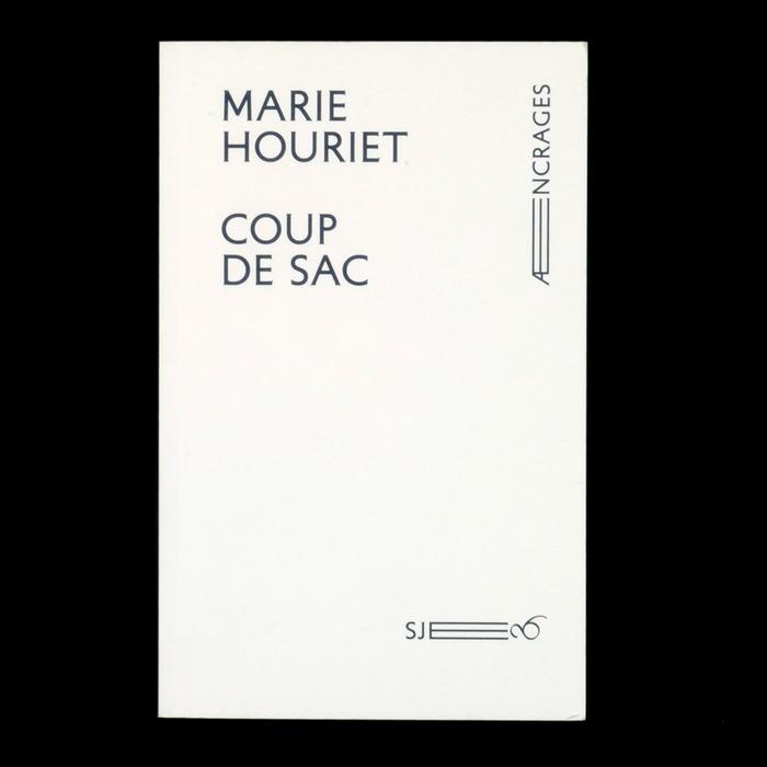 Coup de Sac by Marie Houriet, Æncrages 4
