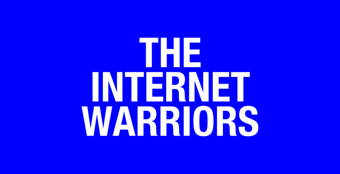 The Internet Warriors 1