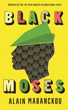 <cite>Petit Piment / Black Moses</cite> by Alain Mabanckou
