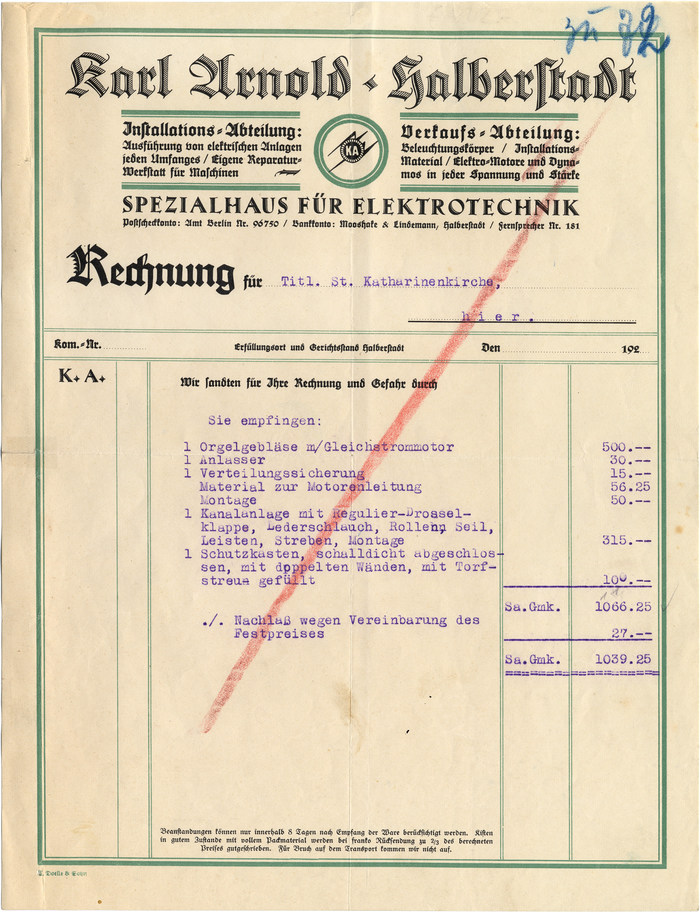 """The first invoice is a feast for fans of Rudolf Koch's work. In addition to the magnificient Deutsche Zierschrift (1921), there is Maximilian (1917), complete with a swash initial (in """"Rechnung"""") and the accompanying set of open roman caps also known as Maximilian-Antiqua (for """"Spezialhaus für Elektrotechnik""""). The fine print is in Walter Tiemann's Tiemann-Fraktur (1914). The invoice is for equipping the pipe organ at the local St. Katharinen church with bellows powered by an electric motor. (John Cage's organ piece As Slow As Possible is currently being performed in another church in Halberstadt.)"""
