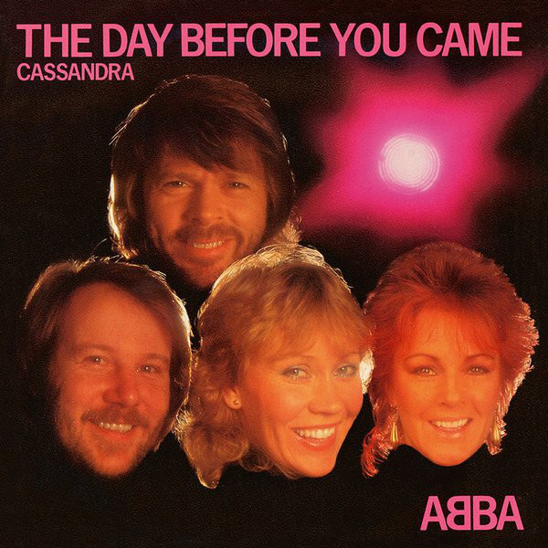 The Day Before You Came / Cassandra (1982)
