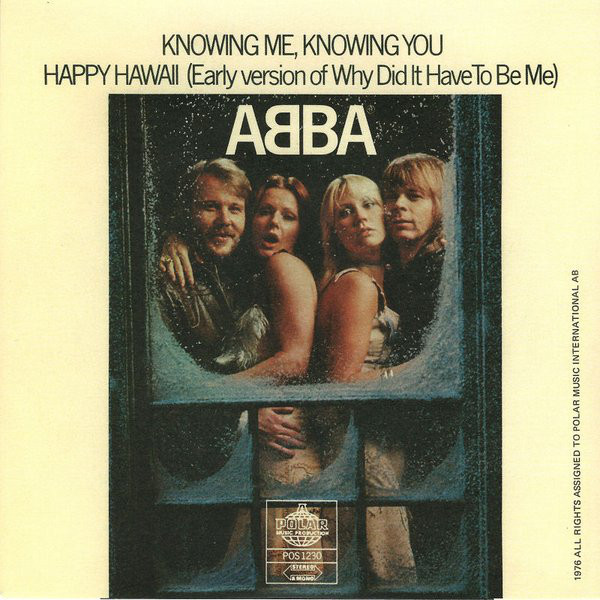 Knowing Me, Knowing You / Happy Hawaii (1976/1977)