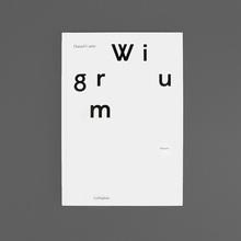 <cite>Wigrum</cite>, a novel by Daniel Canty